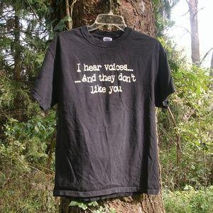 I hear Voices...... Black T-Shirt size M